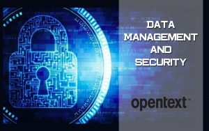 Data Management and Security