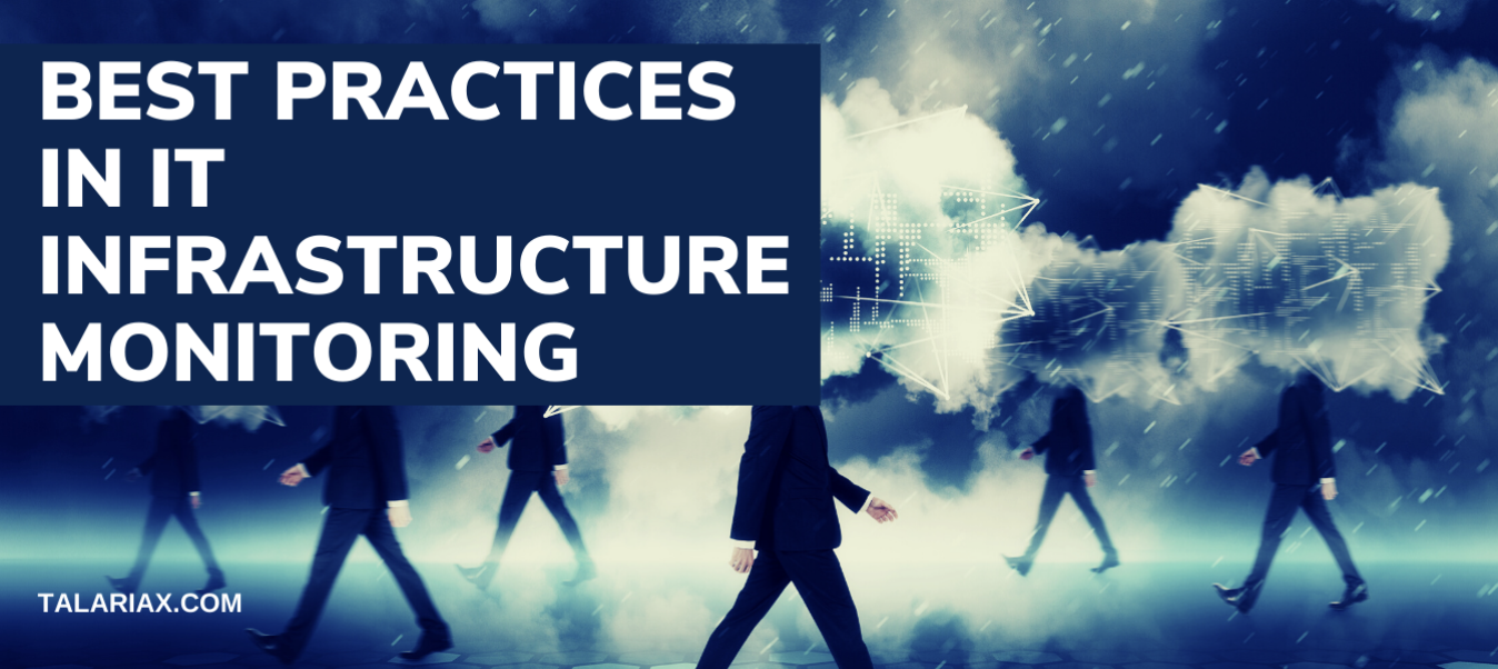 Best Practices in IT Infrastructure Monitoring