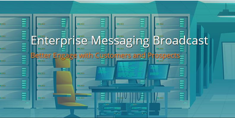 Enterprise Messaging Broadcast