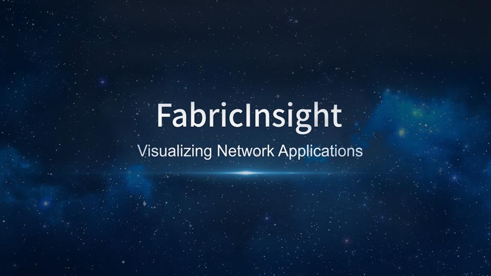 FabricInsight – Data Center Network Analyzer