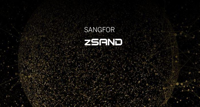 Sangfor's ZSand