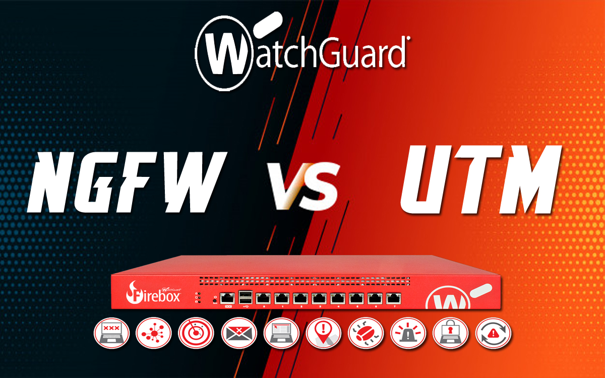 NGFW or UTM: How to Choose