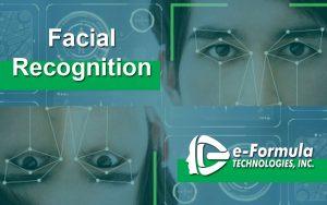 Facial Recognition by E-Formula Technologies Inc.