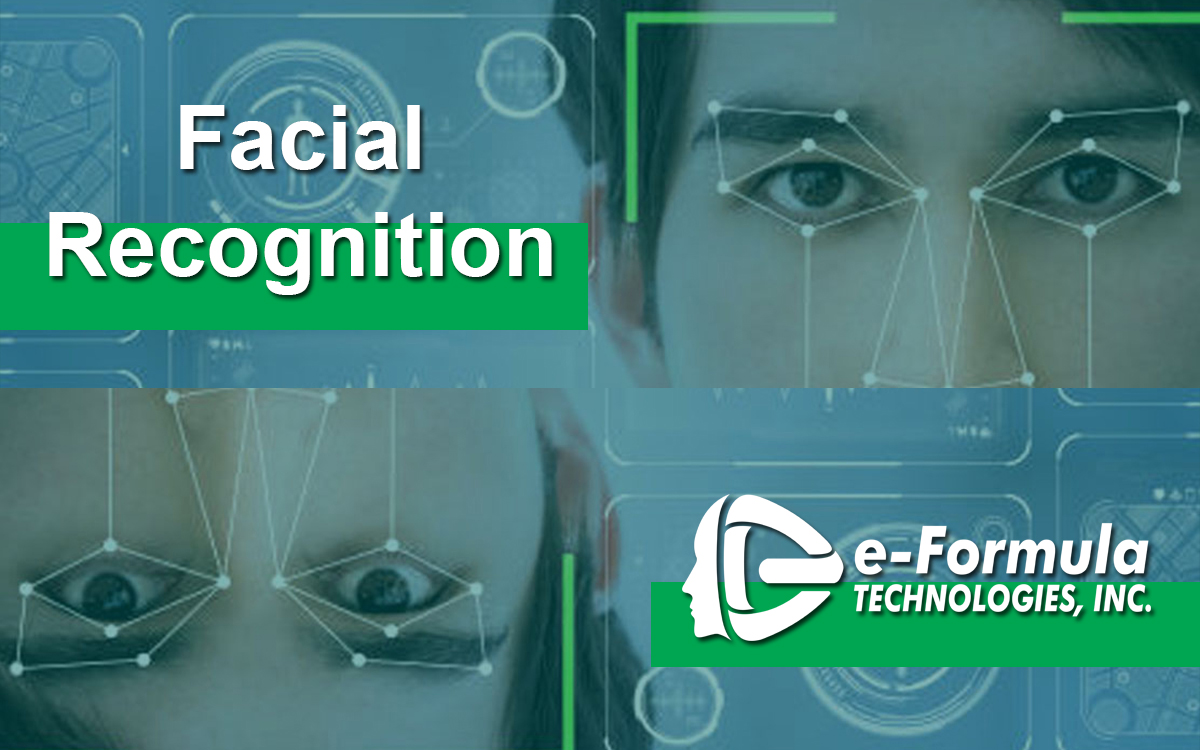 Facial Recognition by E-Formula Technologies Inc.