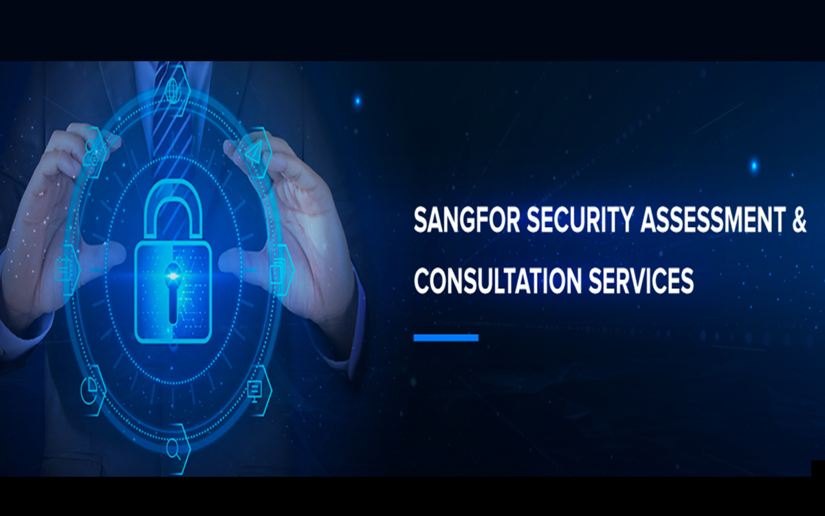 Sangfor Security Assessment & Consultation Services