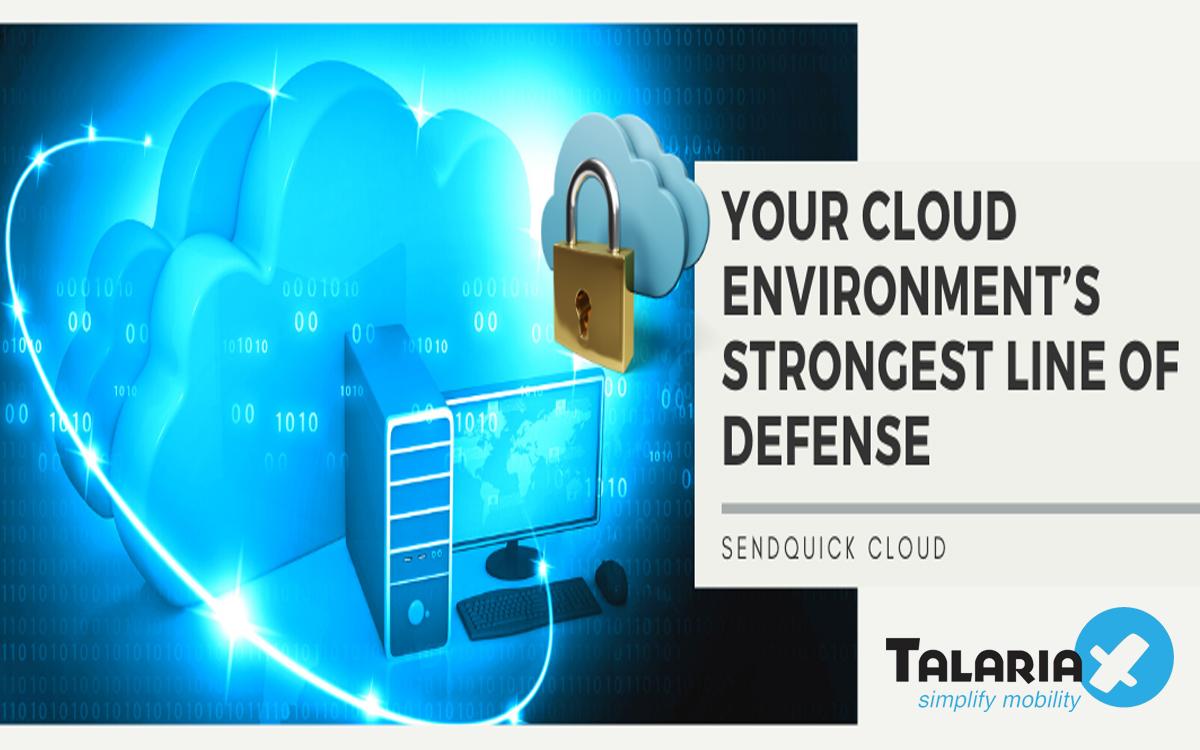 Sendquick Cloud: Your Cloud Environment's Strongest Line Of Defense